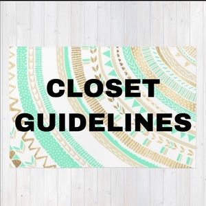 Accessories - SOME CLOSET GUIDELINES